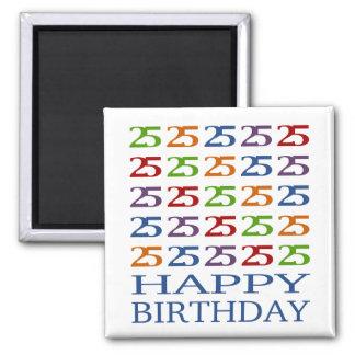 ¡25to cumpleaños feliz! imán para frigorífico