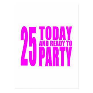 25tos cumpleaños de los chicas: 25 hoy y aliste pa postal