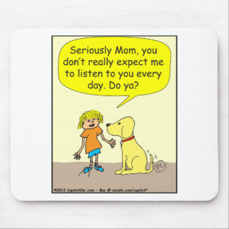 265 seriously mom cartoon mouse pad