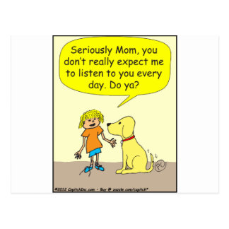 265 Seriously mom Cartoon Postcard