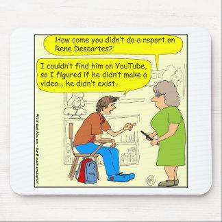 267 Descartes no video cartoon Mouse Pad