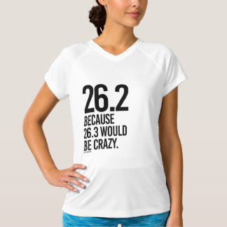 26-2 because 26-3 would be crazy -  .png T-Shirt