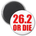 26.2 OR DIE MAGNET