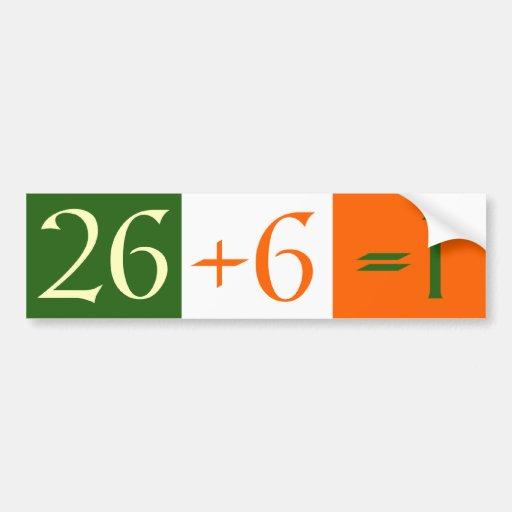 26+6=1 BUMPER STICKER