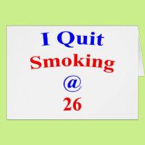 26 I quit smoking Card