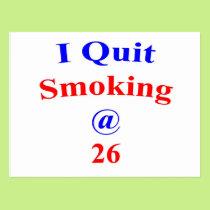 26 I quit smoking Postcard