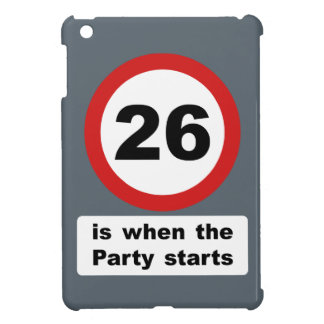 26 is when the Party Starts Cover For The iPad Mini