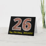 "[ Thumbnail: 26th Birthday - Brick Wall Pattern ""26"" W/ Name Card ]"