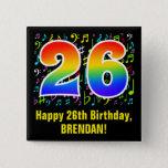 [ Thumbnail: 26th Birthday: Colorful Music Symbols, Rainbow 26 Button ]