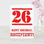 [ Thumbnail: 26th Birthday: Fun, Red Rubber Stamp Inspired Look Card ]