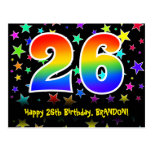 [ Thumbnail: 26th Birthday: Fun Stars Pattern, Rainbow 26, Name Postcard ]
