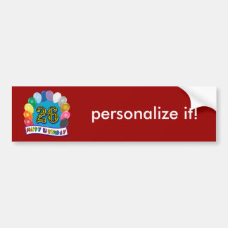 26th Birthday Gifts with Assorted Balloons Design Car Bumper Sticker