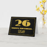 "[ Thumbnail: 26th Birthday: Name + Art Deco Inspired Look ""26"" Card ]"