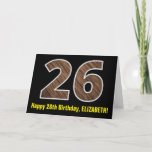 "[ Thumbnail: 26th Birthday: Name + Faux Wood Grain Pattern ""26"" Card ]"