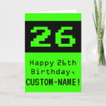 """[ Thumbnail: 26th Birthday: Nerdy / Geeky Style """"26"""" and Name Card ]"""