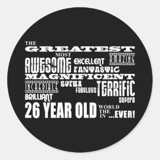 26th Birthday Party Greatest Twenty Six Year Old Classic Round Sticker