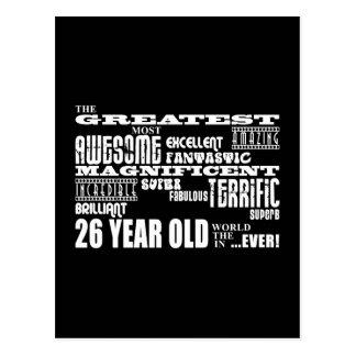 26th Birthday Party Greatest Twenty Six Year Old Postcard