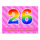 [ Thumbnail: 26th Birthday: Pink Stripes & Hearts, Rainbow 26 Postcard ]