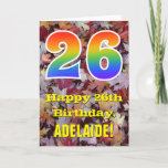 "[ Thumbnail: 26th Birthday; Rustic Autumn Leaves; Rainbow ""26"" Card ]"