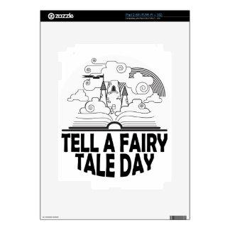 26th February - Tell A Fairy Tale Day iPad 2 Skin
