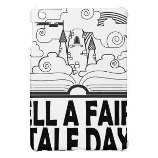 26th February - Tell A Fairy Tale Day iPad Mini Cover