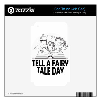 26th February - Tell A Fairy Tale Day iPod Touch 4G Decals