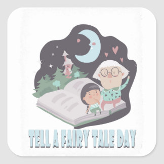 26th February - Tell A Fairy Tale Day Square Sticker