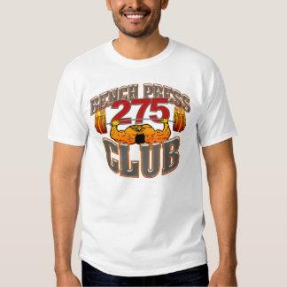 275 Club Bench Press T Shirt