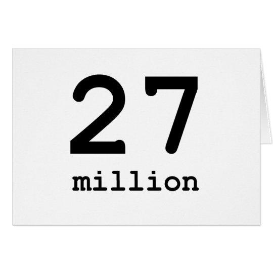 27 million card