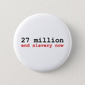 27 million end slavery now button