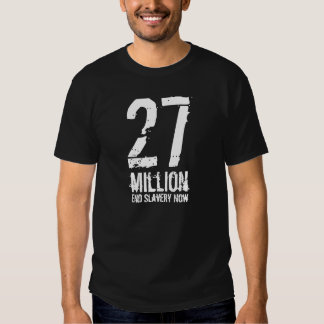27 million End Slavery Now T Shirt