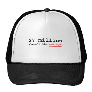 27 million - where's the outrage? trucker hat