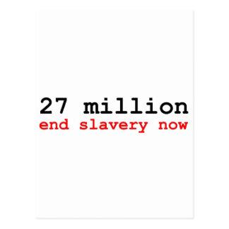 27 millones de esclavitudes del final ahora postales