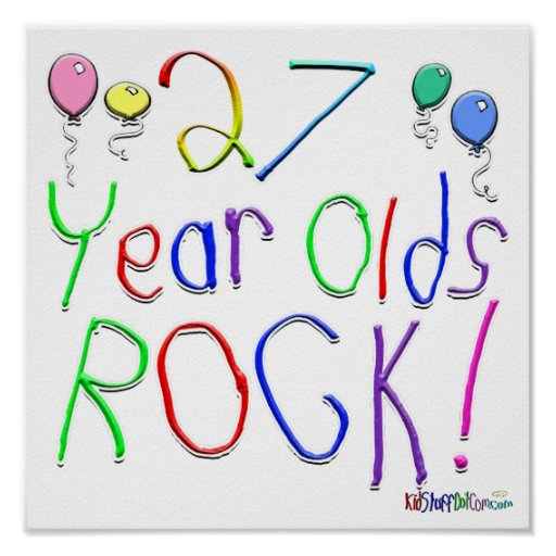 27 Year Olds Rock ! Poster