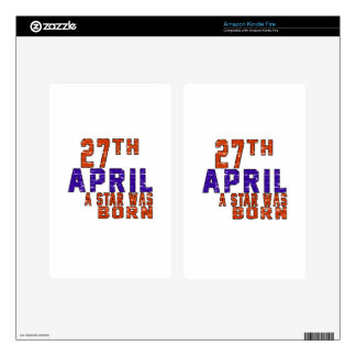 27th April a star was born Kindle Fire Decal