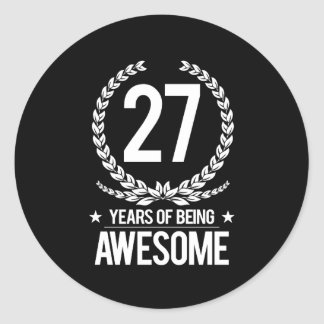 27th Birthday (27 Years Of Being Awesome) Classic Round Sticker