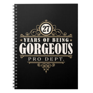 27th Birthday (27 Years Of Being Gorgeous) Spiral Notebook