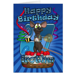 27th Birthday Card For Brother - Funky Mouse On A
