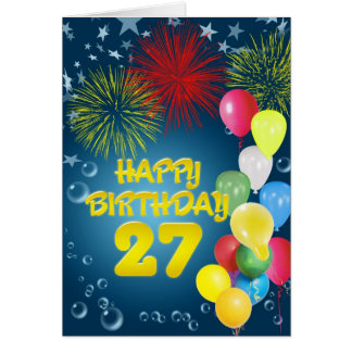 27th Birthday card with fireworks and balloons