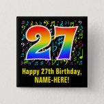 [ Thumbnail: 27th Birthday: Colorful Music Symbols, Rainbow 27 Button ]