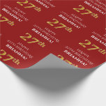 [ Thumbnail: 27th Birthday: Elegant, Red, Faux Gold Look Wrapping Paper ]