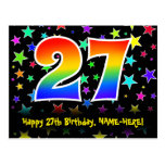 [ Thumbnail: 27th Birthday: Fun Stars Pattern, Rainbow 27, Name Postcard ]