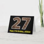 "[ Thumbnail: 27th Birthday: Name + Faux Wood Grain Pattern ""27"" Card ]"