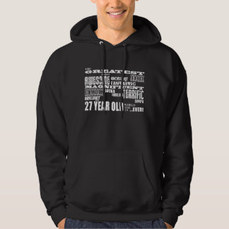 27th Birthday Party Greatest Twenty Seven Year Old Hooded Pullovers