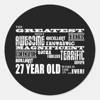 27th Birthday Party Greatest Twenty Seven Year Old Round Sticker