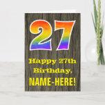 "[ Thumbnail: 27th Birthday: Rustic Faux Wood Look, Rainbow ""27"" Card ]"