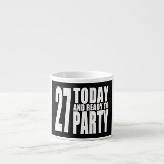 27th Birthdays Parties : 27 Today & Ready to Party 6 Oz Ceramic Espresso Cup