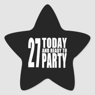 27th Birthdays Parties : 27 Today & Ready to Party Star Sticker