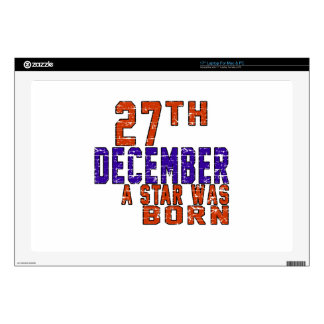 """27th December a star was born 17"""" Laptop Skins"""