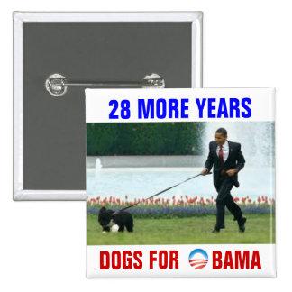 28 más perros de los años para Obama Pins